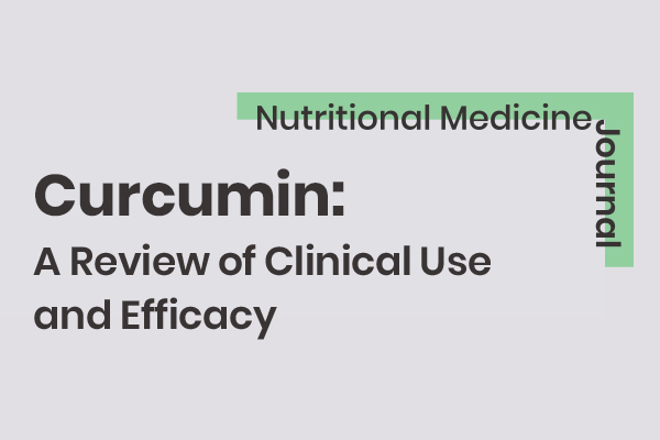 Curcumin: A Review of Clinical Use and Efficacy